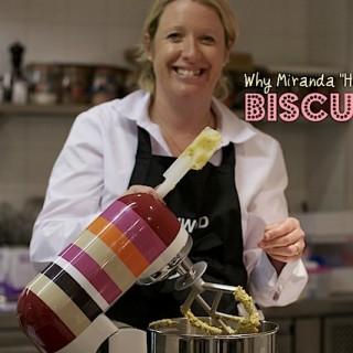 "Why Miranda ""hearts"" biscuits"