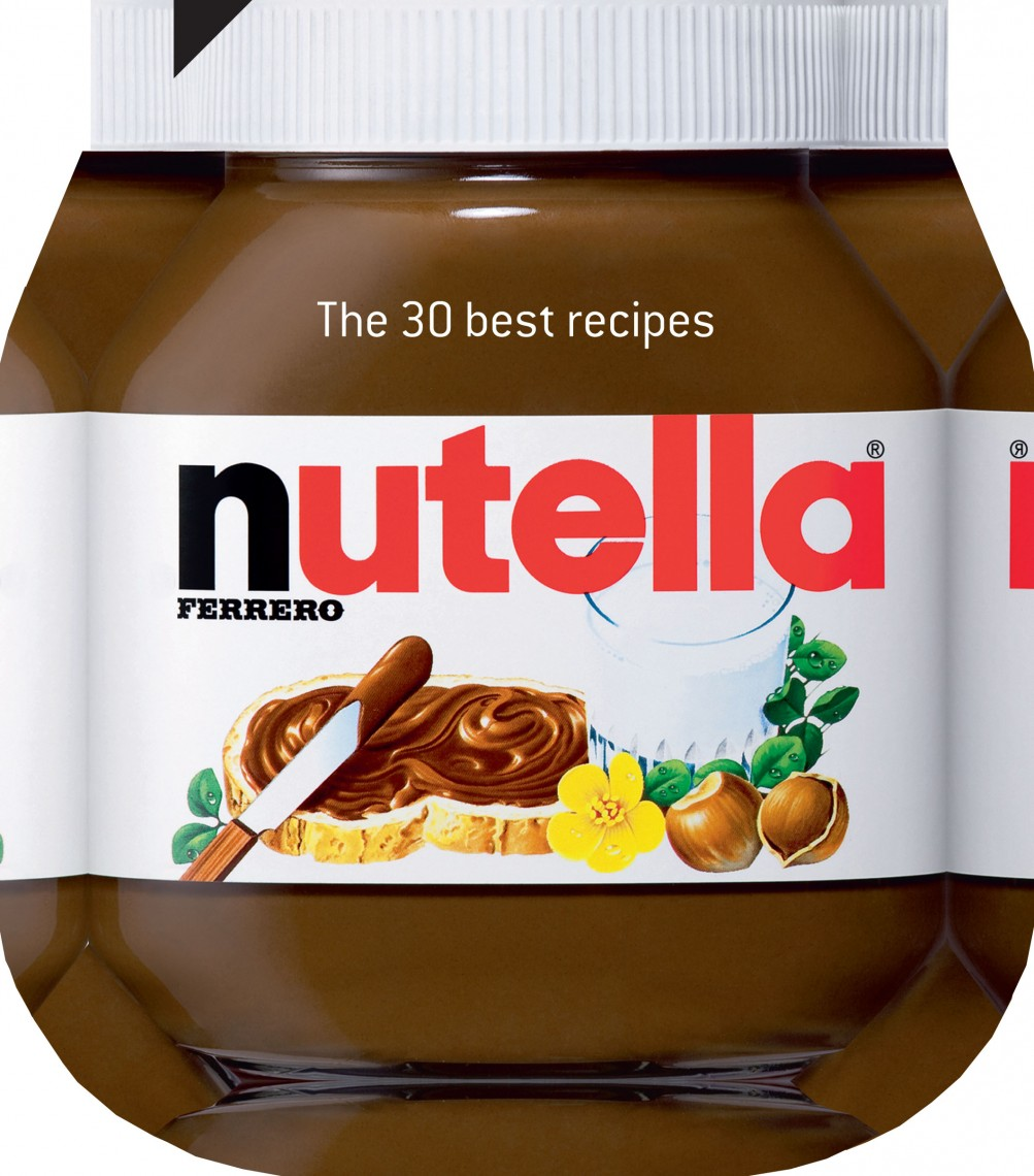 Nutella The 30 best recipes book