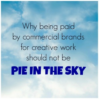 Why being paid for creative work should not be pie in the sky