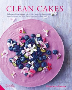Clean Cakes by Henrietta Inman, delicious patisserie made with whole, natural and nourishing ingredients and free from gluten, dairy and refined sugar.