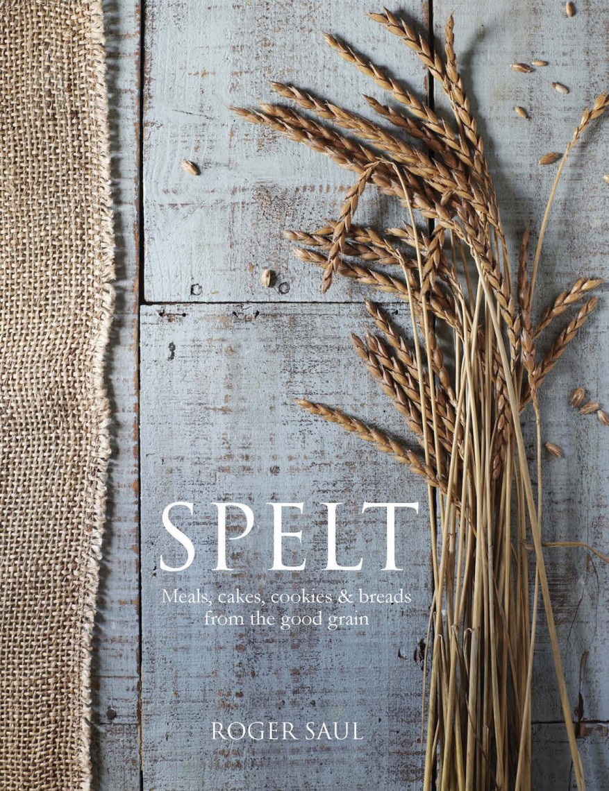 Spelt cookbook cover by Roger Saul of Sharpham Park